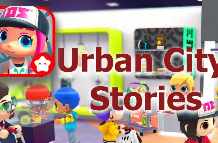 Urban city stories apk