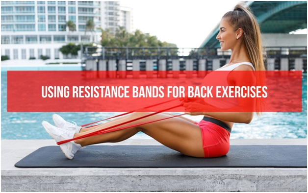 Using a resistance band for back exercises: