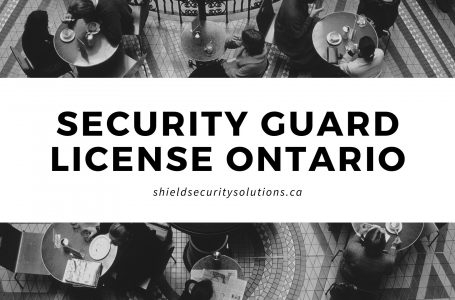 Security Guard License – Becomes a Security Guard